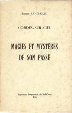 REGIONALISME TARN / CORDES-SUR-CIEL : MAGIES ET MYSTERES DE SON PASSE -1947-