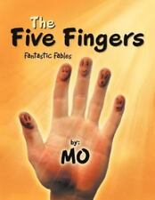 The Five Fingers: Fantastic Fables