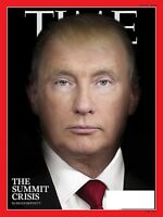 TIME MAGAZINE JULY 30 2018 - THE SUMMIT CRISIS-WHY WE SHOULD RETURN TO THE MOON