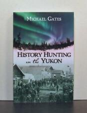 The People of Yukon, Stories, History Hunting