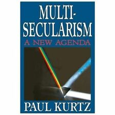Multi-Secularism : A New Agenda by Paul Kurtz (2014, Paperback)