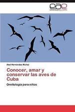 Conocer, amar y conservar las aves de Cuba: Ornitología para niños (Spanish Edit