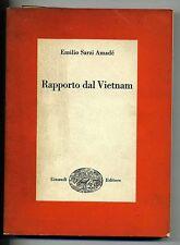 Amadé # RAPPORTO DAL VIETNAM # Einaudi 1966