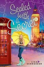 Sealed with a Secret by Lisa Schroeder (2016, Hardcover)