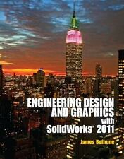 Engineering Design Graphics with Solidworks 2011, Bethune, James D., 0132740508,