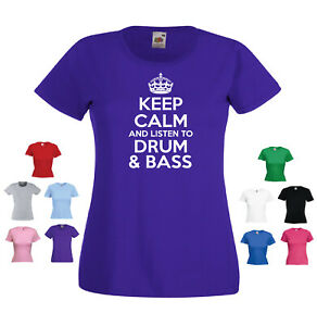 'Keep Calm and listen to Drum and Bass' Ladies Music Genre T-shirt
