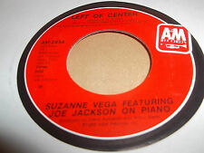 "SUZANNE VEGA ft JOE JACKSON ON PIANO "" LEFT OF CENTER "" 7"" SINGLE 1986 EXCELLENT"