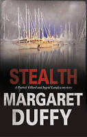 Duffy, Margaret, Stealth (Ingrid Langley and Patrick Gillard Mysteries), Very Go