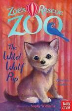 Zoe's Rescue Zoo: The Wild Wolf Pup by Amelia Cobb (Paperback, 2015)-H004