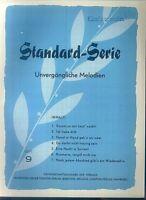 Standard-Serie - Unvergängliche Melodien - Heft 9