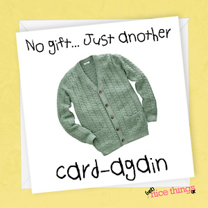 No Gift Funny Birthday cards for him, Pun Birthday Card for Her, Ironic Card
