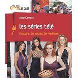 Carrazé Alain - Les séries télé - 2007 - Broché
