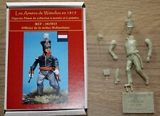 NAPOLEON - HISTOREX- WATERLOO-OFFiCIER DE MILICE HOLLANDAISE- 1815-54 mm-EMPIRE