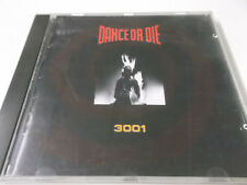 42435 - DANCE OR DIE - 3001 - 1991 CD ALBUM (4006030500424)