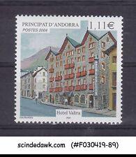 ANDORRA FRENCH - 2004 HOTEL VALIRA SG#F639 1V - MINT NH