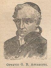 A1055 Ottavio Giovanni Battista Assarotti - Stampa Antica del 1911 - Xilografia