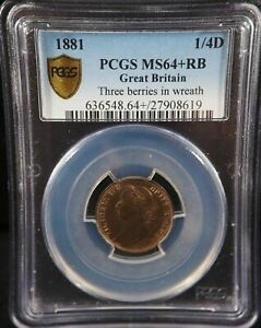 1881 1/4 D Great Britain Farthing Cent Three Berries in Wreath MS 64+ RB PCGS
