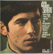 JOAN MANUEL SERRAT-ARA QUE TINC 20 ANYS + EL DRAPAIRE + SOTA UN CIRERER FLORIT +