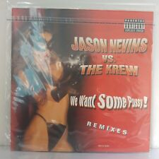 "Jason Nevins & The Krew ‎– We Want Some Pussy! (Vinyl, 12"", Maxi 33 Tours)"