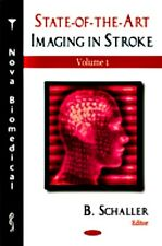 State-Of-The-Art Imaging in Stroke Vol. 1 by Bernhard Schaller (2007, Hardcover)