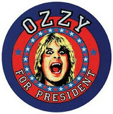 """ OZZY For President ""  Retro 1980's Travel Sticker  Osbourne Black Sabbath"