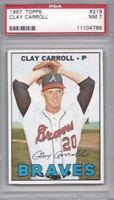 1967 Topps baseball card #219 Clay Carroll, Atlanta Braves PSA 7 Near Mint