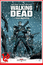 THE WALKING DEAD 1 01 Delcourt Intégrale Kirkman Adlard Moore Zombies # NEUF #