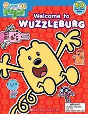 Wow! Wow! Wubbzy!: Welcome to Wuzzleburg by Scholastic