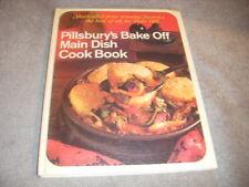 PILLSBURY'S  BAKE OFF MAIN DISH COOKBOOK  1968