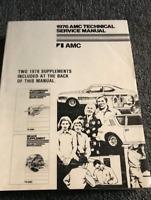 1976 AMC Gremlin Matador Hornet Technical Service Shop Repair Manual OEM W Suppl