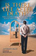 Very Good 184837299X Paperback Is There Life After Death?: Why Science is Taking