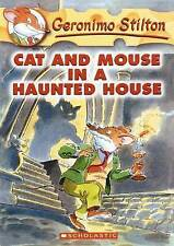 Cat and Mouse in a Haunted House (Geronimo Stilton), Geronimo Stilton | Paperbac