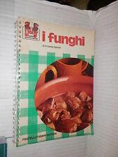 I FUNGHI Armanda Capeder Fabbri 1976 I Jolly della buona cucina Sangiorgi libro