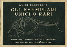 BARTOLINI Luigi, Gli esemplari unici o rari. Casini, 1952