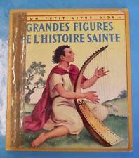 Grandes Figures de l'Histoire Sainte Un petit livre d'or 1956