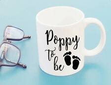 Pregnancy Birth Announcement POPPY To Be Coffee Mug Cup Fathers Day Gift