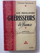 LES MEILLEURS GUERISSEURS DE FRANCE 1950 PIERRE NEUVILLE ENCAUSSE