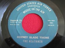 JAZZ 45 - US AIR FORCE MUSIC INT HE AIR - THE HEATHMEN - GURNEY SLADE THEME VG++