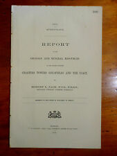 JACK, Robert L. Report on the Geology... Charters Towers Goldfield... 1879.