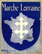 Partition - Louis Ganne, MARCHE LORRAINE, Grand format
