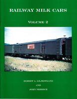 Railway Milk Cars Volume 2 Railroad Book