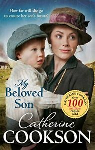 My Beloved Son by Cookson, Catherine Book The Cheap Fast Free Post