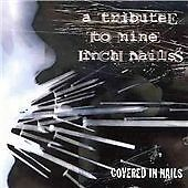 Covered In Nails: A Tribute To Nine Inch Nails, Various Artists, Very Good CD