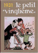 Intégrale des couvertures Petit Vingtième - Année 1931. Album cartonné - Neuf