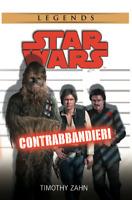 Star Wars - Contrabbandieri Romanzo Timothy Zahn