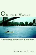 On the Water: Discovering America in a Row Boat-ExLibrary