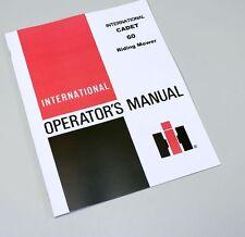 INTERNATIONAL CUB CADET 60 RIDING MOWER TRACTOR OWNERS OPERATORS MANUAL