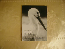 Martin Haufe La Cigüeña Blanca en el Hannoveriano Wendland
