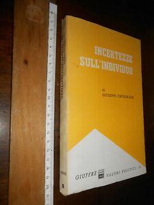 libro :INCERTEZZE SULL'INDIVIDUO GIUSEPPE CAPOGRASSI LIBRO FILOSOFIA