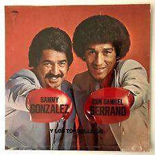 SAMMY GONZALEZ Y CON SAMUEL SERRANO -VYNIL( EX CANTANTE TOMMY OLIVENCIA Y ROENA)